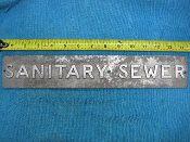 SANITARY SEWER Aluminum Marker 14 1/4 x 2 1/2 x 1/8 thick