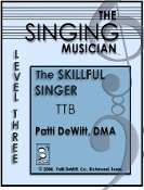 The Singing Musician Skilfull Singer Level 3 TTB Patti DeWitt