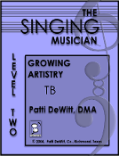The Singing Musician Level 2 Growing Artistry TB Patti DeWitt
