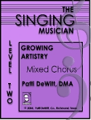 The Singing Musician Level 2 Growing Artistry Mixed Chorus